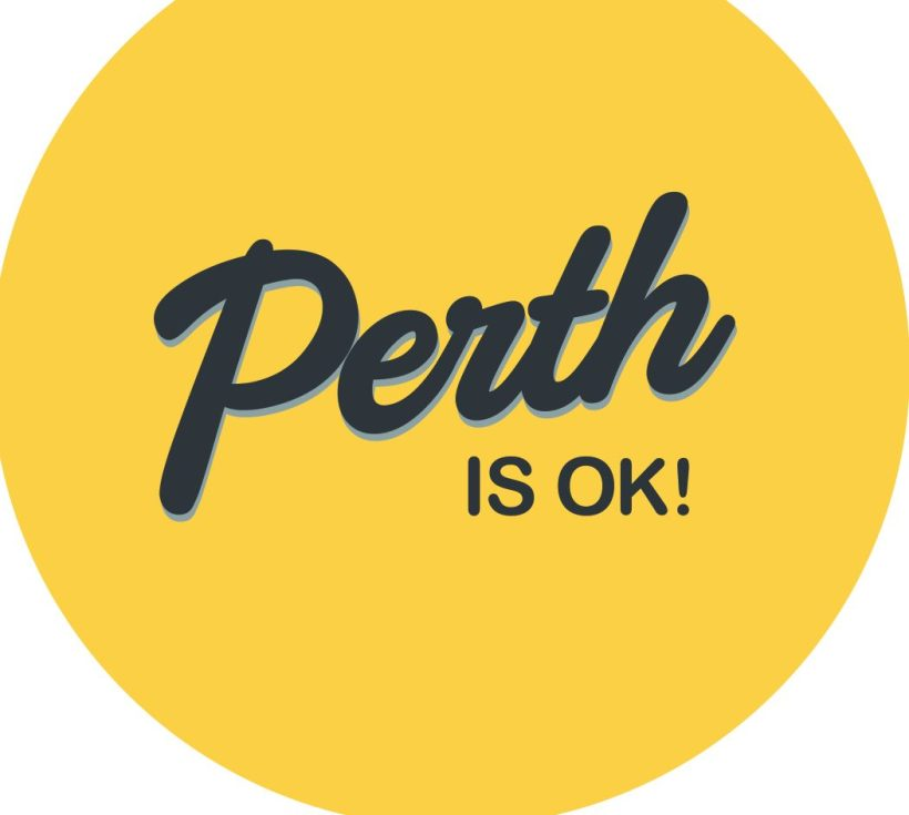 Perth is OK!